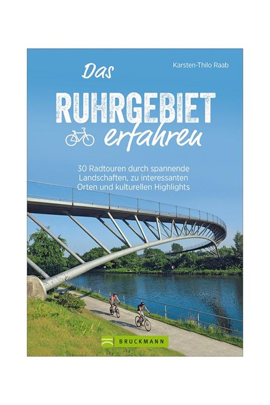 Das Ruhrgebiet erfahren