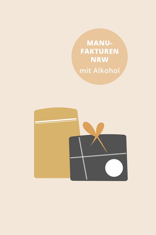 Manufakturen NRW MITTEL + ALKOHOL